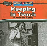 Keeping in Touch in American History, Dana Meachen Rau, 0836872150