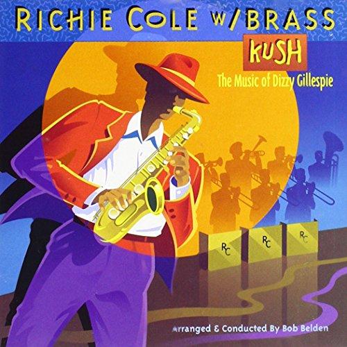 - Kush: Music of Dizzy Gillespie