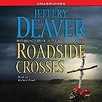 Roadside Crosses: A Kathryn Dance Novel | Jeffery Deaver
