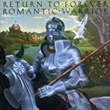 Romantic Warrior by RETURN TO FOREVER (1999-10-18)