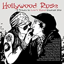 Hollywood Rose: A Tribute To Guns N Roses Greatest Hits by Various (2014-05-04)