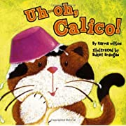 Uh-oh, Calico!