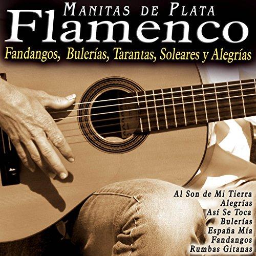 ... Flamenco: Fandangos, Bulerías,.