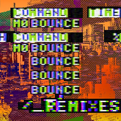 Mo Bounce (Remixes) [Explicit]