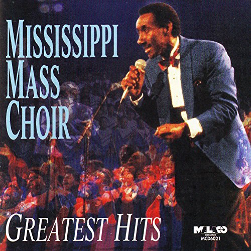 (Mississippi Mass Choir: Greatest Hits )