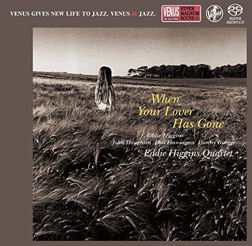 SACD : Eddie Higgins - When Your Lover Has Gone (Japan - Import)