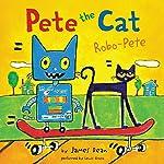 Pete the Cat: Robo-Pete | James Dean