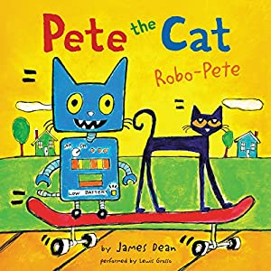 Pete the Cat: Robo-Pete Audiobook