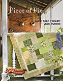 Piece of Pie: Layer Cake Friendly Quilt Patterns
