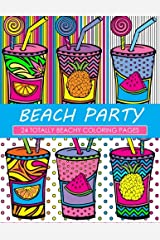 Beach Party Coloring Book: 24 Page Coloring Book Paperback