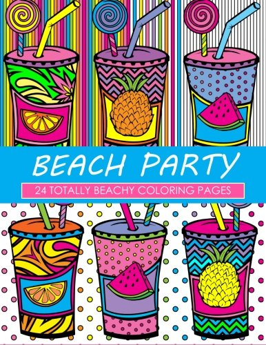 Beach Party Coloring Book: 24 Page Coloring Book -