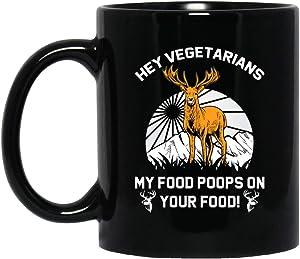 Hey Vegetarians My Food poops on your Food Premium Ceramic Mug