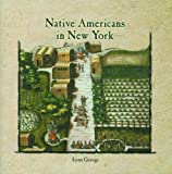 Native Americans in New York, Lynn George, 082398401X
