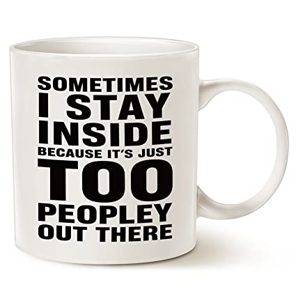 Amazon.com: Funny Saying Coffee Mug Christmas Gifts - Sometimes I ...