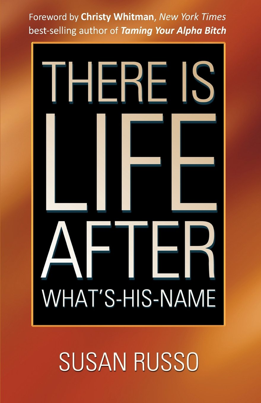 There Is Life After What's-His-Name ebook