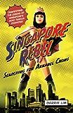 Singapore Rebel: Searching for Annabel Chong