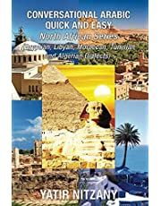 Conversational Arabic Quick and Easy - North African Dialects: Egyptian Arabic, Libyan Arabic, Moroccan Dialect, Tunisian Dialect, Algerian Dialect. Travel to Morocco, travel to tunisia
