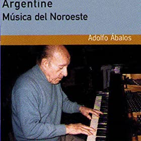 Amazon.com: Musique traditionnelle de Santiago del Estero: Adolfo