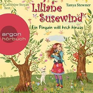 Ein Pinguin will hoch hinaus (Liliane Susewind 9) Audiobook