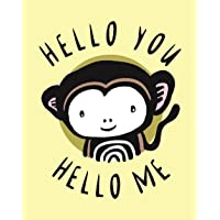 Hello You, Hello Me: A Soft Daytime Book With Mirrors