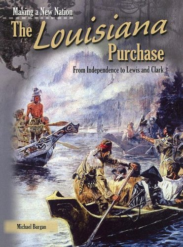Download The Louisiana Purchase (Making a New Nation) ebook