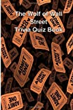By Trivia Quiz Book The Wolf of Wall Street Trivia Quiz Book [Paperback]