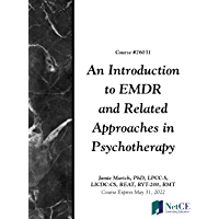 An Introduction to EMDR and Related Approaches in Psychotherapy (English Edition)