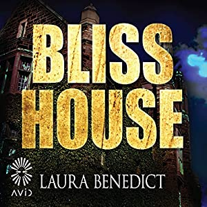 Bliss House Audiobook