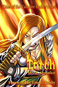Torch: Tales of the Vampire Hadley Price by [Onufer, W. J.]