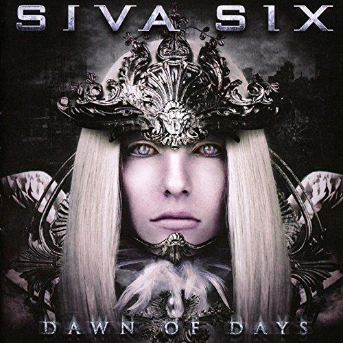 CD : Siva Six - Dawn Of Days (CD)
