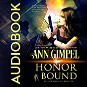 Honor Bound: GenTech Rebellion, Book 2 | Ann Gimpel