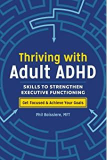 Taking Charge of Adult ADHD: 9781606233382: Medicine