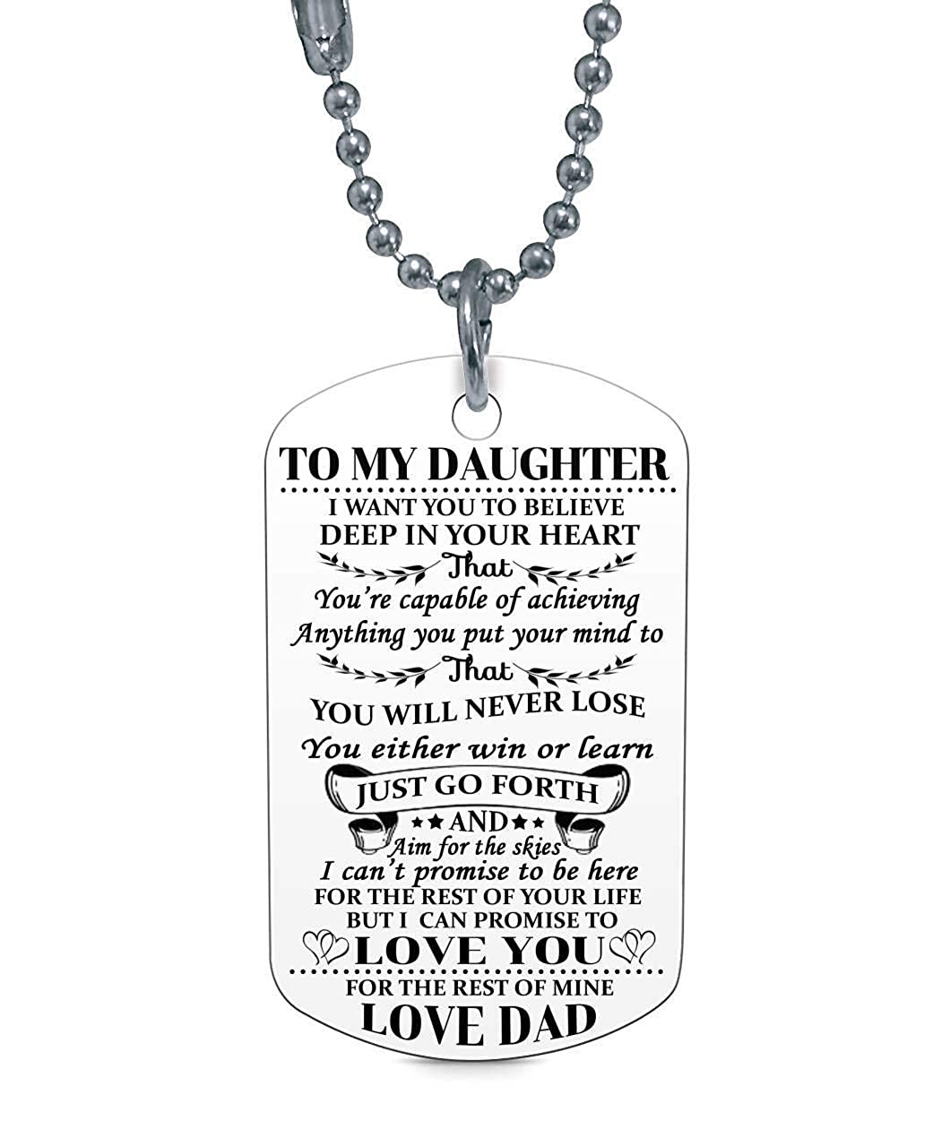 To My Daughter I Want You Believe Love Dad Dog Tag Military Air Force Navy Coast Guard Necklace Ball Chain Gift For Best Birthday Graduation