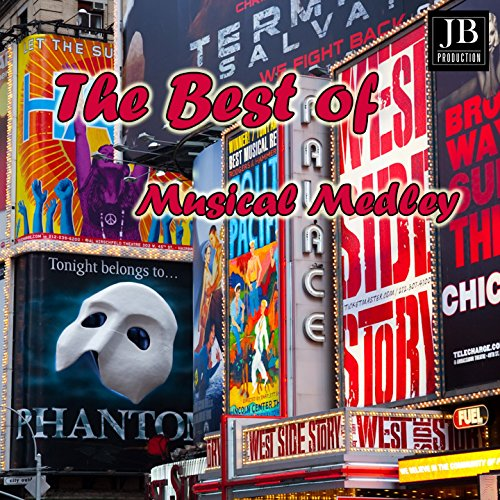 The Best of Musical Medley 1: Phantom of the Opera / The Music of the Night / All I Ask of You / Angel of Music / Whishing You Were Somehow Here Again / Smoke Gets in Your Eyes / Tonight / I Feel Pretty / If I Were a Rich Man / Sunrise Sunset / Starlight (Your If Were I Man)