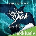 Der Schwertmeister (Die Krosann-Saga - Lehrjahre 2) Audiobook by Sam Feuerbach Narrated by Robert Frank