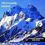 The Svalbard Passage: 3rd Edition | Thomas Kirkwood