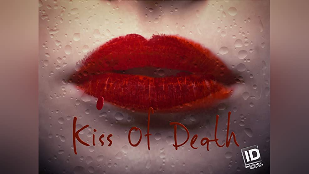 Kiss of Death - Season 1