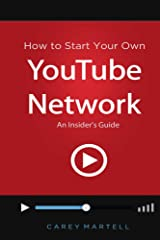 How to Start Your Own YouTube Network: An Insider's Guide