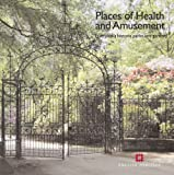 Places of Health and Amusement: Liverpool's Historic Parks and Gardens by Katy Layton-Jones front cover