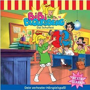 Das Schulfest (Bibi Blocksberg 16) Hörspiel