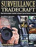 Surveillance Tradecraft The Professional's Guide to Surveillance Training
