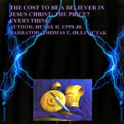 The Cost to Be a Believer of Jesus Christ