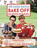 img - for The Great British Bake Off Big Book of Baking book / textbook / text book