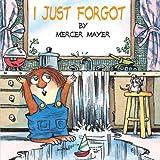 I Just Forgot, Mercer Mayer, 0613026616