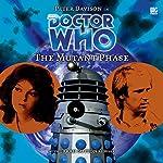 Doctor Who - The Mutant Phase | Nicholas Briggs