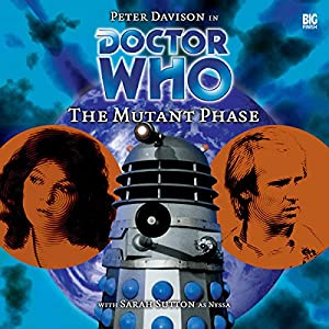 Doctor Who - The Mutant Phase Audiobook