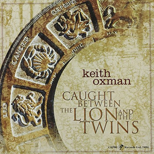 Caught Between the Lion and the - Keith Oxman