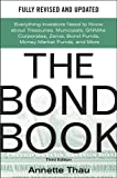 The Bond Book, Third Edition: Everything Investors Need to Know About Treasuries, Municipals, GNMAs, Corporates, Zeros…
