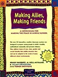 Making Allies, Making Friends, Hugh Vasquez and M. Nell Myhand, 0897933079