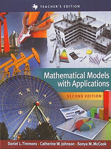 Mathematical Models with Applications, Second Edition, Texas Teacher's Edition, 9781305096707, 1305096703